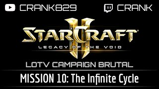 LOTV Campaign Mission 10: The Infinite Cycle