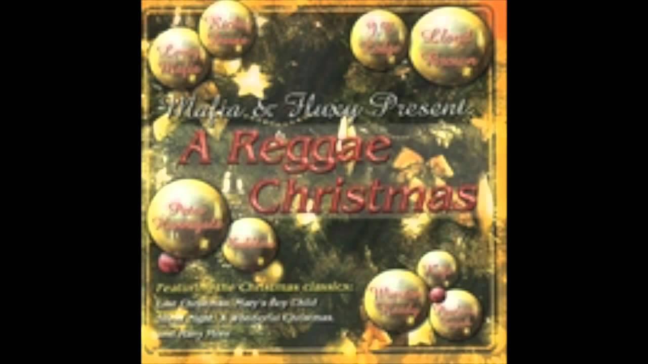 Mafia fluxy presents reggae christmas full album youtube