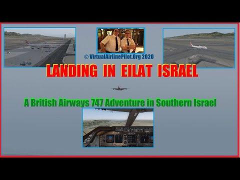 ISRAELI ADVENTURE - Two 747's Head To EILAT !