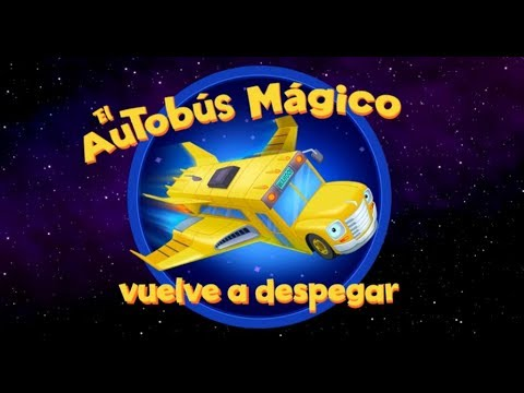 The Magic School Bus Rides Again (Old Song - American Spanish)