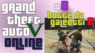 GTA V Online [Episodio 8 - BOTTE DA GALEOTTI Revenge!]