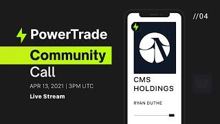 Community Call #4: CMS Holdings