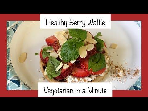 Healthy Berry Waffle | Vegetarian in a Minute | Pregnancy & Gestational Diabetes Snack
