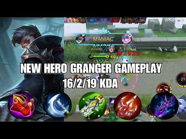 NEW HERO GRANGER GAMEPLAY   MANIAC!   Mobile Legends