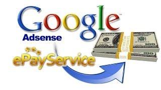 Як швидко перевести в готівку чек Google Adsense в Україні та СНД