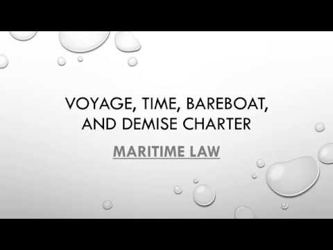 Voyage, time, bareboat, and demise charter