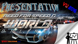 📃 Need For Speed World Offline v1.1 2016|Présentation [Fr]