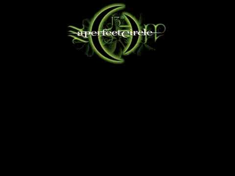 A Perfect Circle - The Hollow - With lyrics