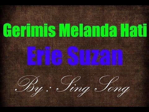 Erie Suzan - Gerimis Melanda Hati Karaoke No Vocal