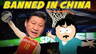South Park & The NBA BANNED in CHINA?!