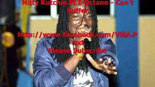 Nitty Kutchie Ft I-Octane - Can