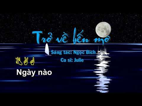 [Karaoke] Trở về bến mơ - Ngọc Bích - Julie