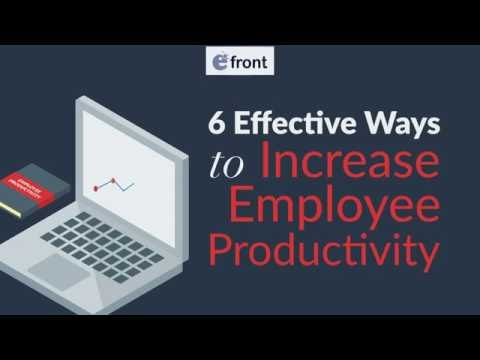 6 Effective Ways to Increase Employee Productivity