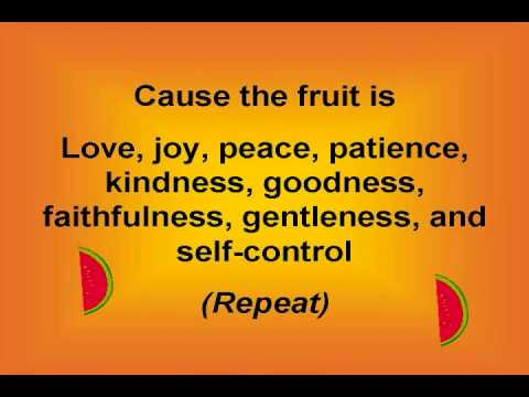 Fruit of the Spirit (with lyrics)