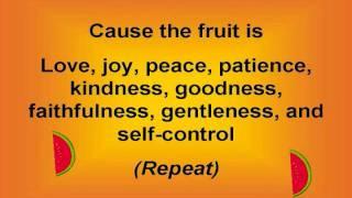 Fruit of the Spirit (with lyrics)