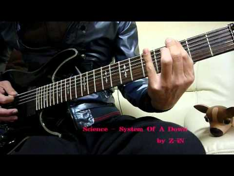 System Of A Down - Science - guitar cover by Z-iN