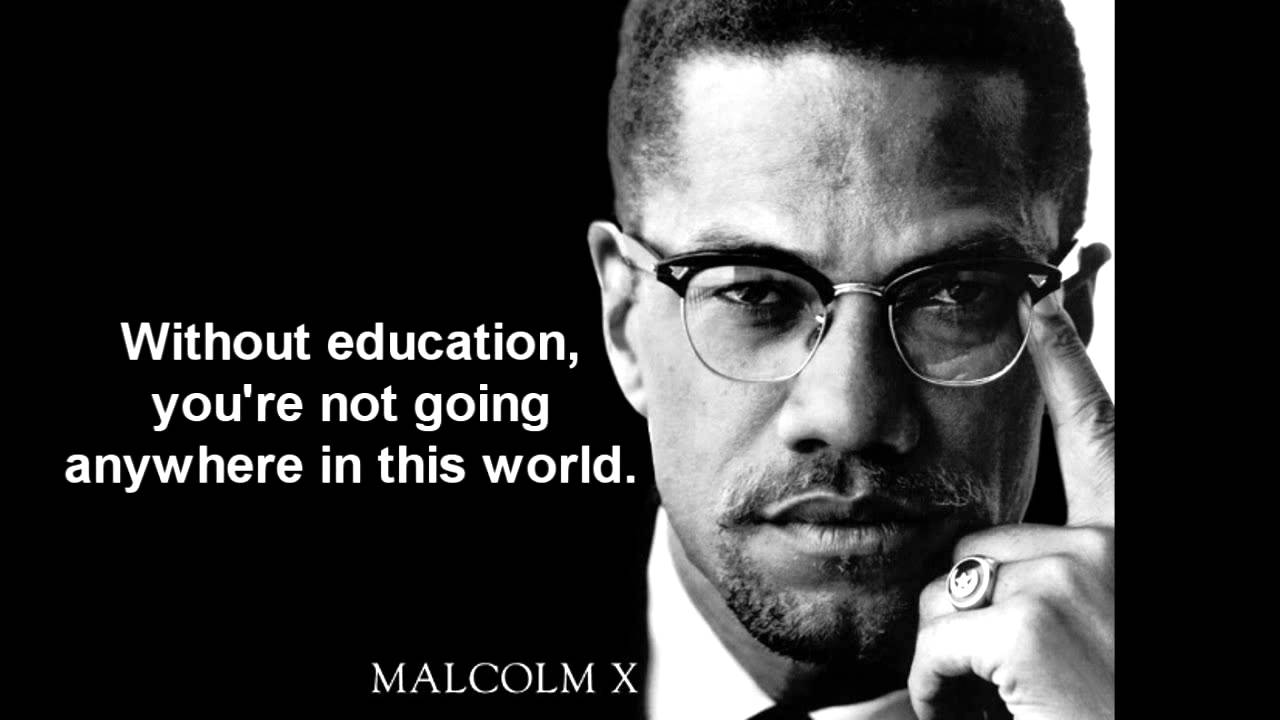 X Quote | Malcolm X Quotes Youtube