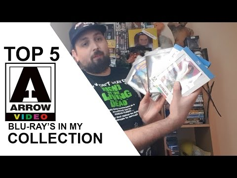 Top 5 Arrow Blu Rays in My Collection