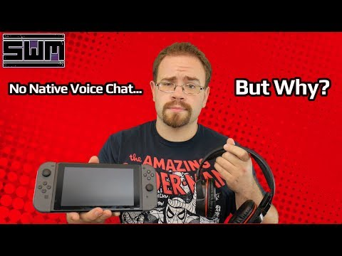 No Voice Chat On The Nintendo Switch? Why Not?