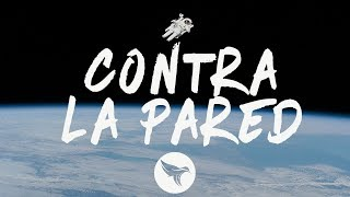 Sean Paul, J Balvin - Contra La Pared (Letra/Lyrics)