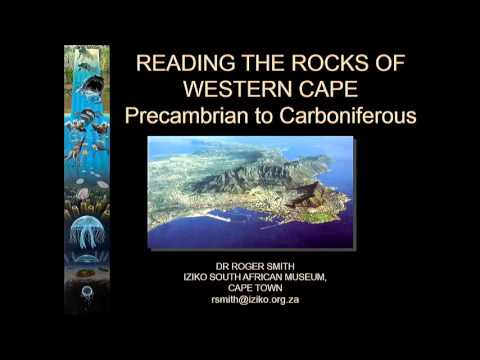READING THE ROCKS OF THE WESTERN CAPE (1 of 2) Dr Roger Smith