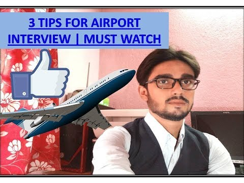 Things you should do before go for airline interview | 3 tips for airport interview | Must Watch