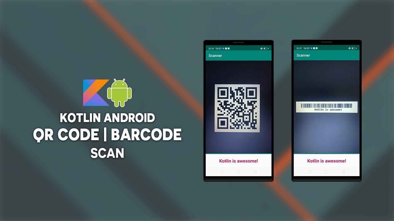 Kotlin Android Qr Code - Barcode Scan Using Mobile Vision API