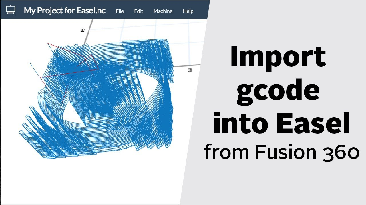 Importing Fusion 360 Gcode into Easel for 3D Carving
