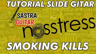 Download Lagu Tutorial slide gitar NOSSTRES - smoking kills mp3