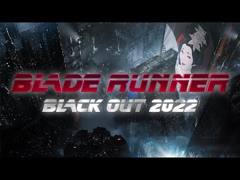 BLADE RUNNER BLACK OUT 2022 - Official...