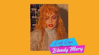 Lady Gaga - Bloody Mary (exile retro 80s remix)