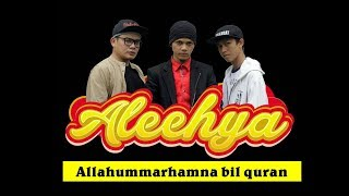 Kereeen, penggarapan musik religi dari Aleehya : Allahummarhamna bil quran