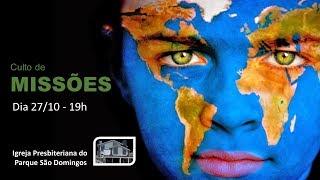 I. P. Pq. São Domingos - 27/10/2019 - Culto de Missões