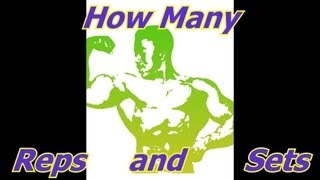 How Many Sets and Reps? - Bodybuilding Tips To Get Big