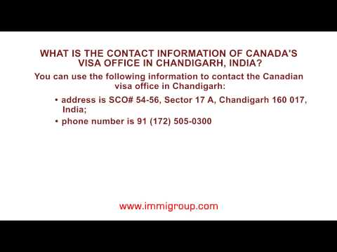 What Is The Contact Information Of Canada's Visa Office In Chandigarh, India?