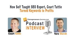 How Self Taught SEO Expert, Court Tuttle Turned Keywords to Profits