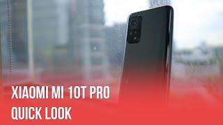 Xiaomi Mi 10T Pro: Quick Look!