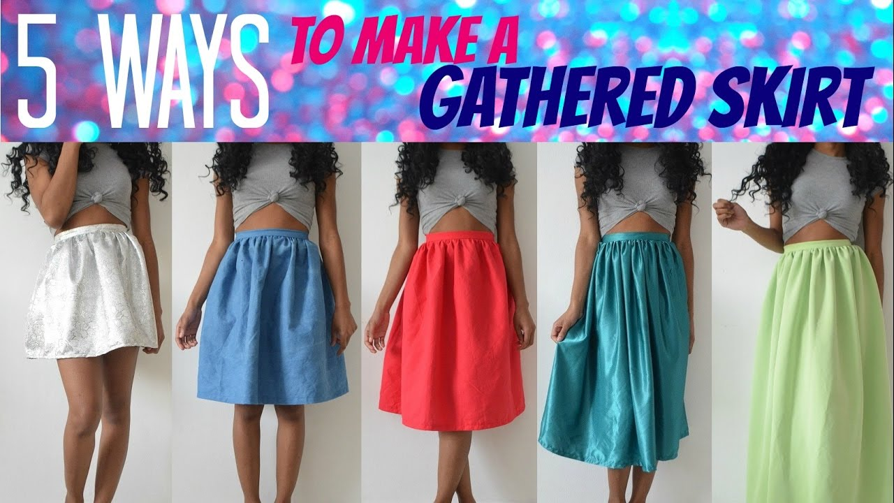 df09041499 DIY SEWING BASICS | HOW TO MAKE A GATHERED SKIRT 5 WAYS - YouTube