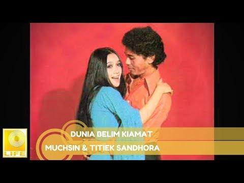 Muchsin & Titiek Sandhora - Dunia Belum Kiamat (Official Music Audio)
