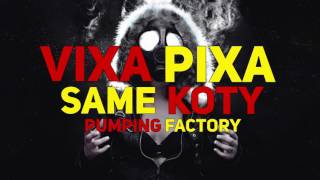 ☢ VIXA PIXA SAME KOTY - VIXA ATTACK #1 (20 IN 20) ☢