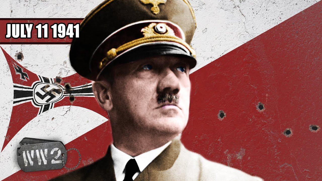 Has Germany Lost WW2 Already in Mid-1941? - WW2 - 098 - July 11 1941