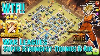WTF!! WAR LEAGUES 2019 - SUPER STRONGEST ATTACK GROUNDS & AIR STRATEGY SMASH TH12 3-STAR ( COC )