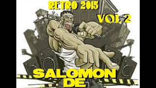 EL SALOMON DE HUELVA mix BREAKBEAT  retro vol 2