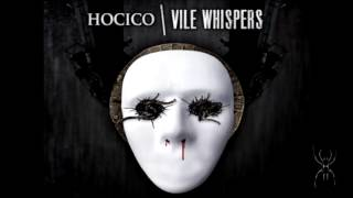 HOCICO - Vile Whispers (A sweet touch by Dulce Liquido Remix)