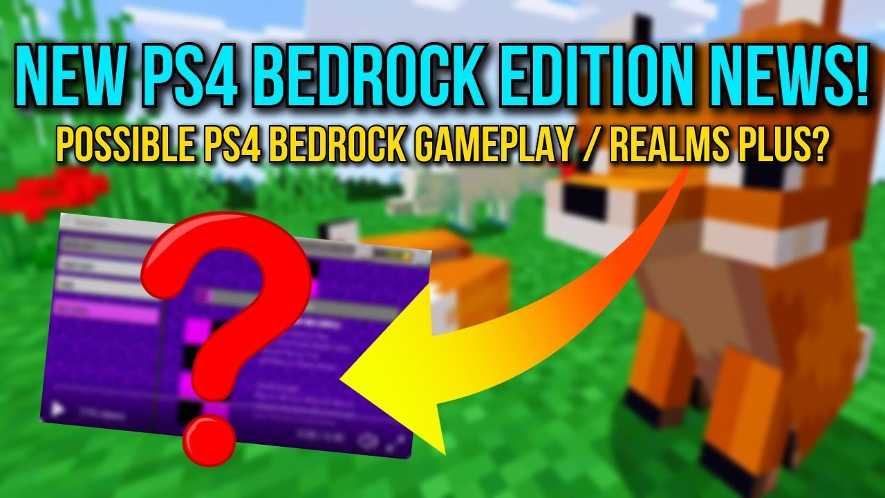 Minecraft PS4 - New Bedrock Edition News! - Possible Gameplay? - Realms  Plus! - (PS4 Bedrock News)
