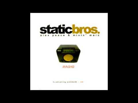 Alex Peace & Mixin Marc - Static Bros. Radio