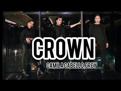 Camila Cabello, Grey - Crown Choreography
