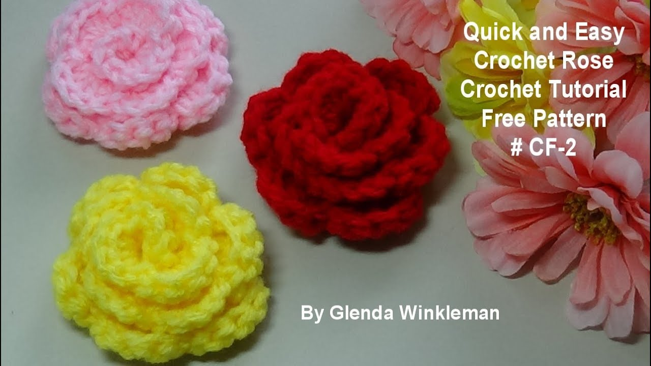 Quick And Easy Crochet Rose Free Pattern Cf 2 Crochet Tutorial