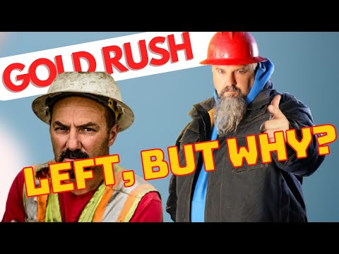 Gold Rush Former Cast Members: Why Did They Leave?  (2020 Update)