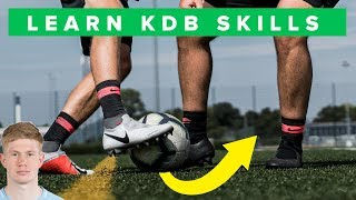 LEARN KEVIN DE BRUYNE SKILLS | how to play like kevin de bruyne